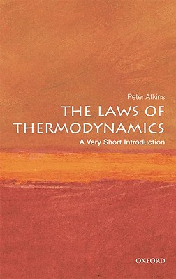 The Laws of Thermodynamics By Atkins, Peter