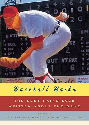 Baseball Haiku By Van Den Heuvel, Cor